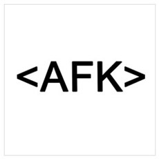 <AFK> Away From Keyboard Wall Art Framed Print