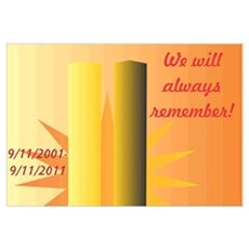 Remember 9-11 Wall Art Poster