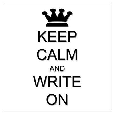 Keep Calm and Write On Wall Art Poster