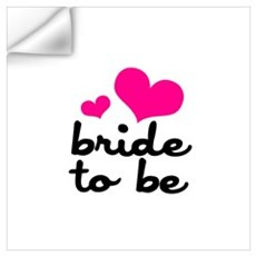 Bride to Be Wall Art Wall Decal