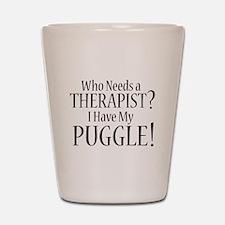 THERAPIST Puggle Shot Glass