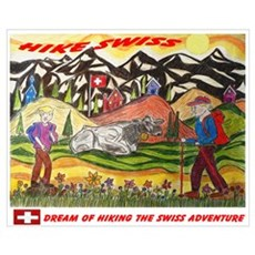 Dreaming of Hike Swiss Wall Art Poster