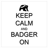 Keep calm and badger on Framed Prints