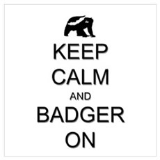 Keep Calm and Badger On Wall Art Canvas Art