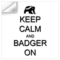 Keep Calm and Badger On Wall Art Wall Decal