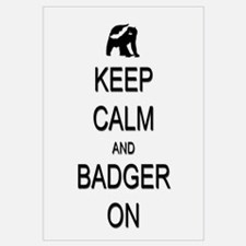 Keep Calm and Badger On Wall Art