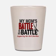 My Battle Too Brain Cancer Shot Glass