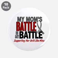 """My Battle Too Brain Cancer 3.5"""" Button (10 pack)"""