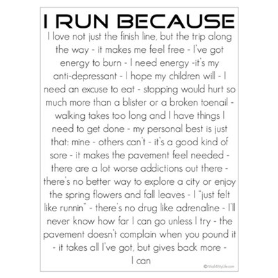 I Run Because Wall Art Framed Print