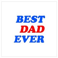 best dad ever (blue/red) Wall Art Poster