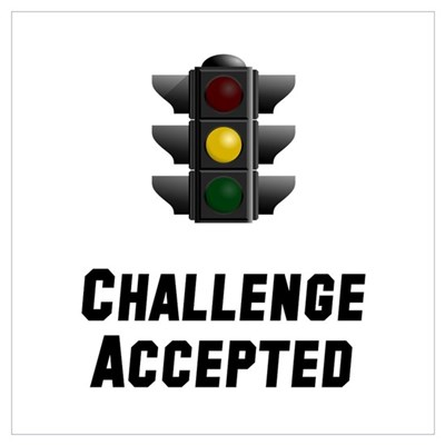 Challenge Accepted Light Wall Art Poster