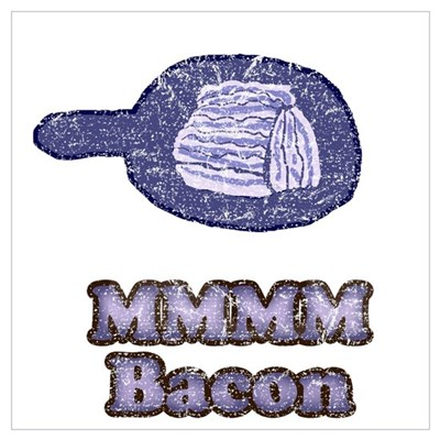 Vintage MMM Bacon Wall Art Poster