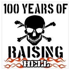100 years of raising hell Wall Art Poster