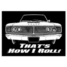 How I Roll - Dodge Coronet Wall Art Poster