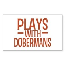 PLAYS Dobermans Decal