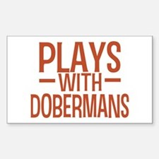 PLAYS Dobermans Decal