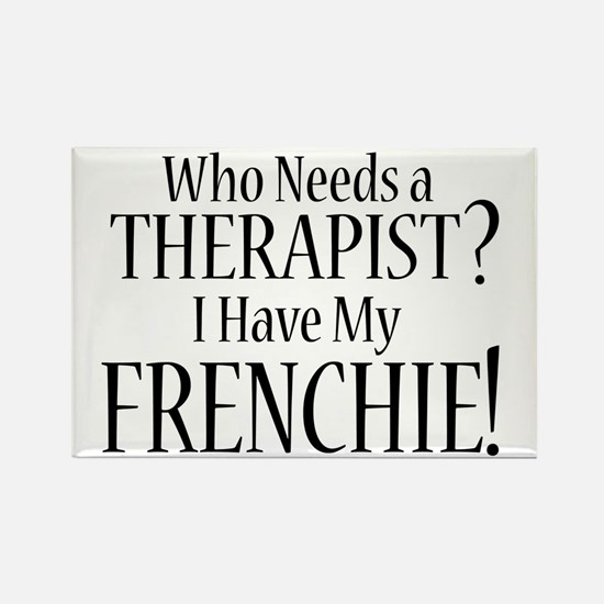 THERAPIST Frenchie Rectangle Magnet