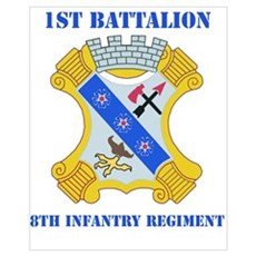DUI - 1st Bn - 8th Infantry Regt with Text Mini Po Poster