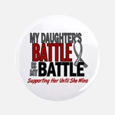 "My Battle Too Brain Cancer 3.5"" Button"