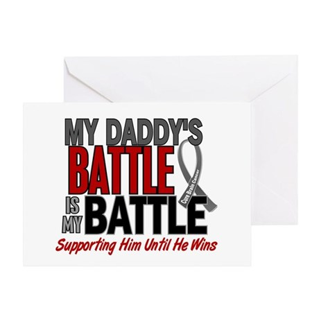 My Battle Too Brain Cancer Greeting Card