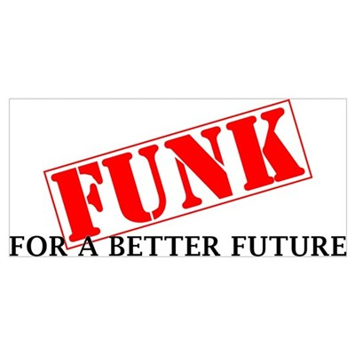 Funk For A Better Future Wall Art Framed Print