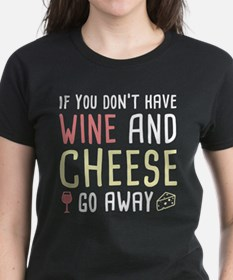 Wine And Cheese Tee