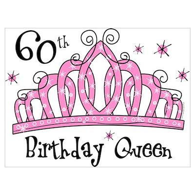 Tiara 60th Birthday Queen Wall Art Poster