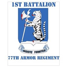 DUI - 1st Bn - 77th Armor Regt with Text Mini Post Poster