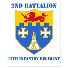 DUI - 2nd Bn - 12th Infantry Regt with Text Mini P Poster