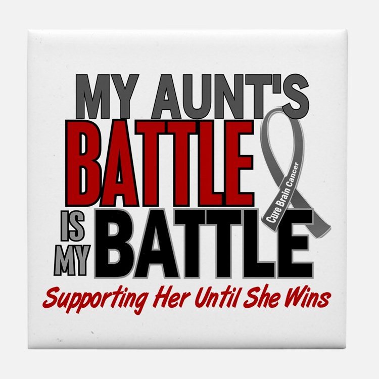 My Battle Too Brain Cancer Tile Coaster
