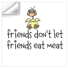 friends don't let friends eat Wall Art Wall Decal