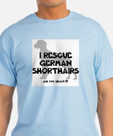 I RESCUE German Shorthairs T-Shirt