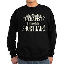 THERAPIST Shorthair Sweatshirt