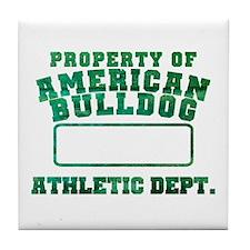 Property of American Bulldog Tile Coaster