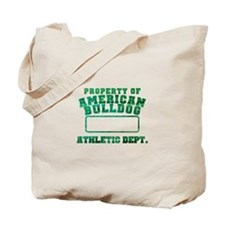 Property of American Bulldog Tote Bag