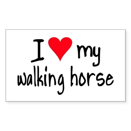 I LOVE MY Walking Horse Sticker (Rectangle)
