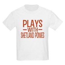 PLAYS Shetland Ponies T-Shirt