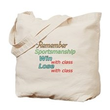 Remember Sportsmanship Tote Bag