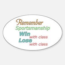 Remember Sportsmanship Sticker (Oval)