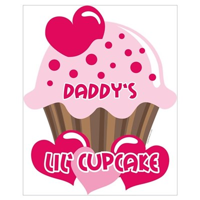 Daddy's Lil' Cupcake Wall Art Poster
