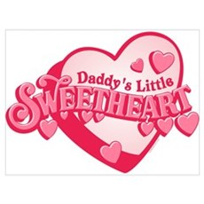 Daddy's Sweetheart Wall Art Poster