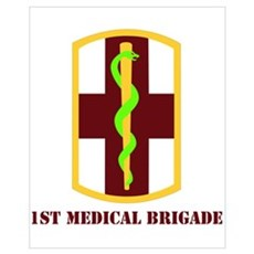 SSI - 1st Medical Bde with Text Wall Art Poster