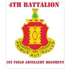 DUI - 4th Bn - 1st FA Regt with Text Mini Poster P Poster
