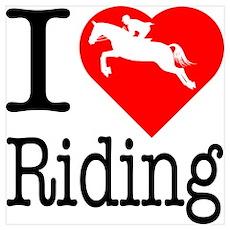 I Love Riding Wall Art Poster