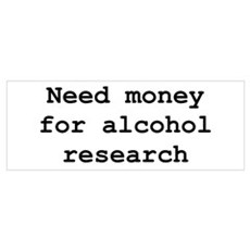Need Money For Alcohol Resear Wall Art Framed Print