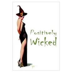Positively Wicked Wall Art Poster