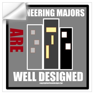 Engineering Majors Are Well D Wall Art Wall Decal