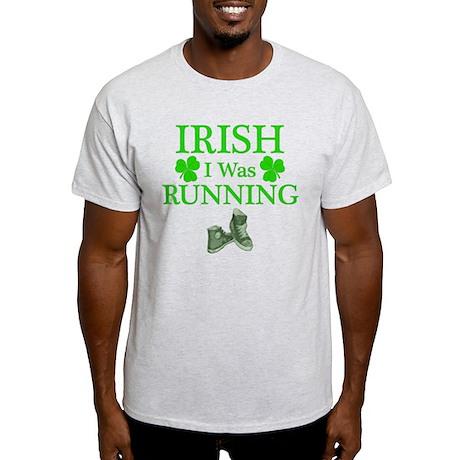 Irish I Was Running Light T-Shirt