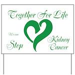 Stop Kidney Cancer Yard Sign