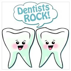 Funny Dentists Rock Wall Art Poster